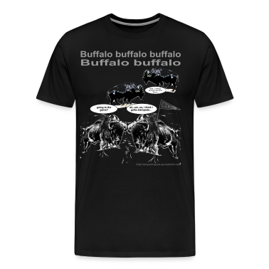 Buffalo buffalo buffalo - for black shirt only