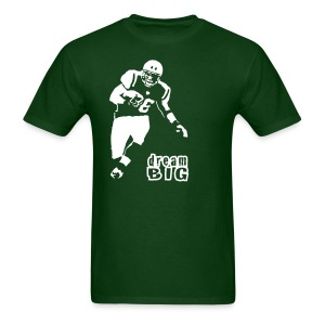 Jim Leonhard Dream Big T-Shirt - Men's T-Shirt