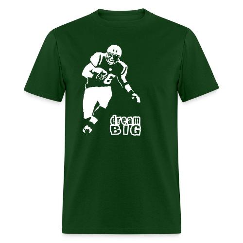 Jim Leonhard Dream Big T-Shirt - Men's T-Shirt