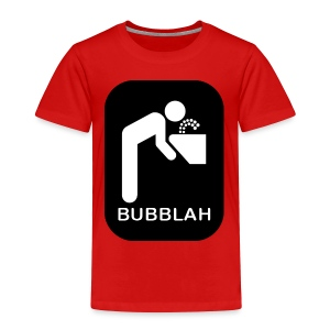 Bubblah Toddler T-Shirt - Toddler Premium T-Shirt
