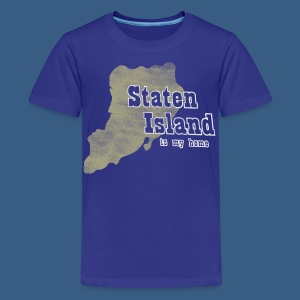 Staten Island is My Home - Kids' Premium T-Shirt