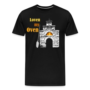 Tshirt for woodfired ovens - Loven My Oven 3X SIZE - Unisex - Men's Premium T-Shirt