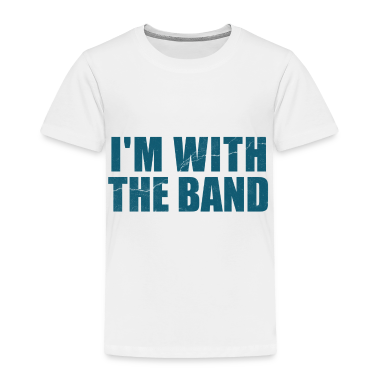 Im With the Band  Toddler Shirts