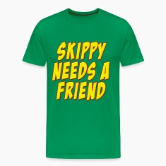 Skippy Needs A Friend Edbassmaster T-Shirts