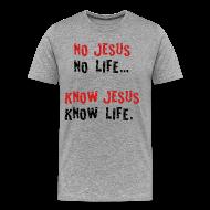 T-Shirts ~ Men's Premium T-Shirt ~ no jesus no life