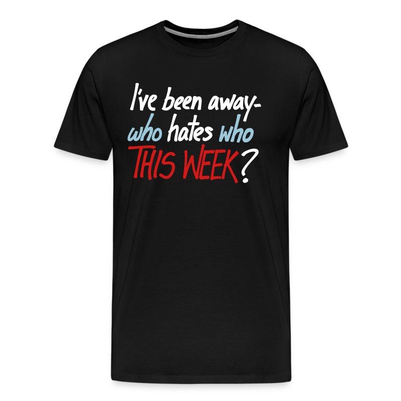 Who Hates Who - Men's Premium T-Shirt