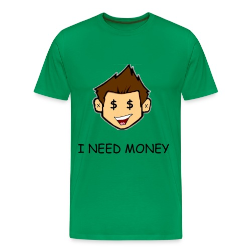 i need money - Men's Premium T-Shirt