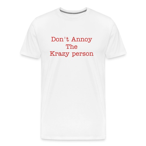 Krazy - Men's Premium T-Shirt