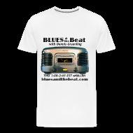 T-Shirts ~ Men's Premium T-Shirt ~ Blues & the Beat 3XL t-shirt (white)