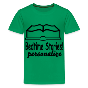 bedtime stories personalize - Kids' Premium T-Shirt