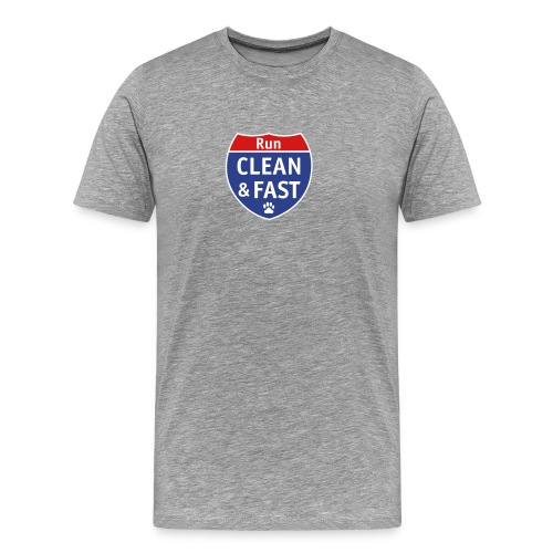 Run Clean, Run Fast - Men's Premium T-Shirt