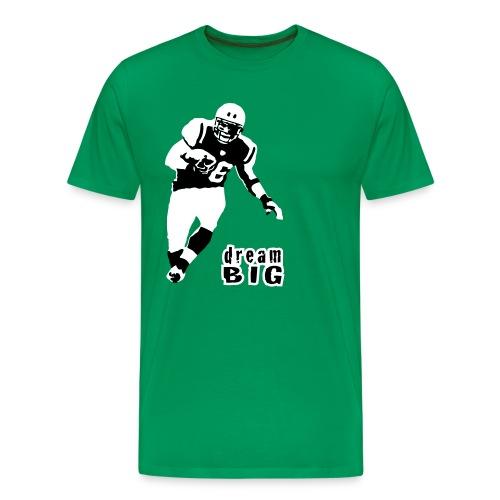 Jim Leonhard Dream Big T-Shirt - Men's Premium T-Shirt