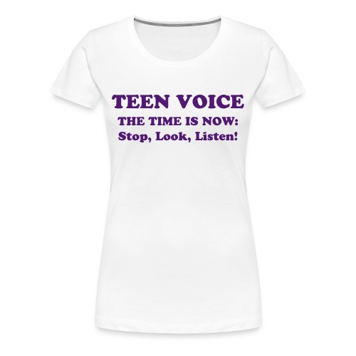 Teen Voice Plus Size Women's Shirt - Women's Premium T-Shirt