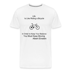 Life is Like a Bicycle - Men's Premium T-Shirt