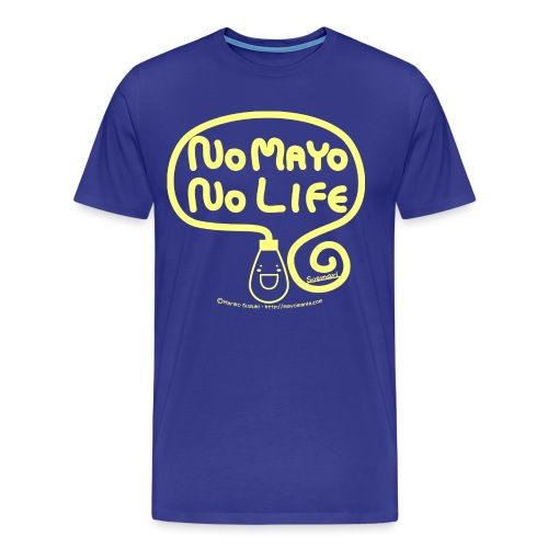 No Mayo No Life - Men's Premium T-Shirt