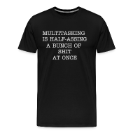 T-Shirts ~ Men's Premium T-Shirt ~ Multitasking