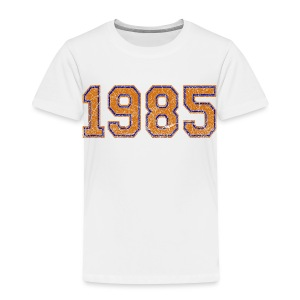 1985 Toddler T-Shirt - Toddler Premium T-Shirt