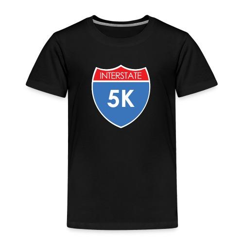 Interstate 5K - Toddler Premium T-Shirt