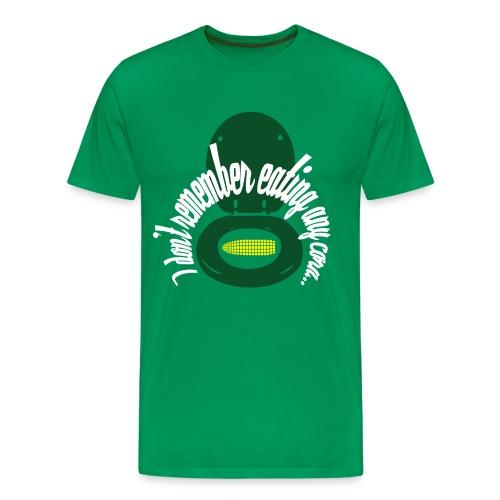 I don't remember eating any corn... - Men's Premium T-Shirt