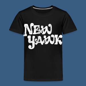 New Yawk - Toddler Premium T-Shirt