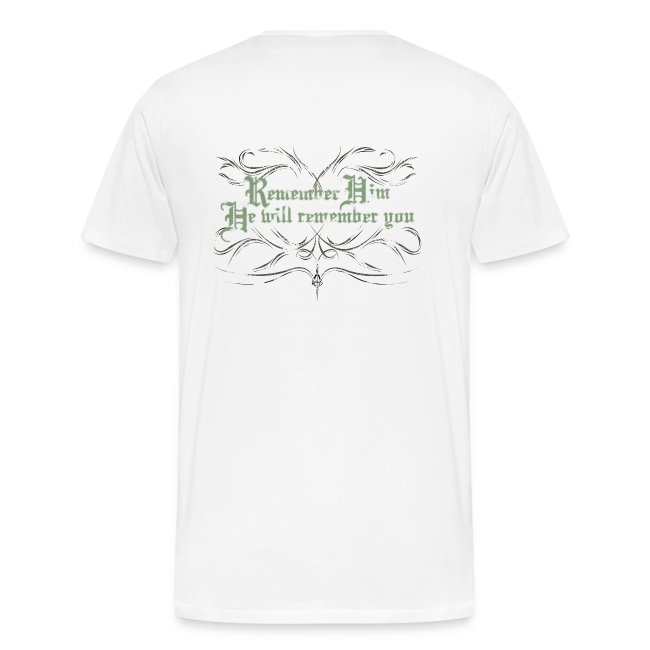 Remember Him T-Shirt