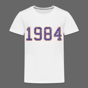 1984 Toddler T-Shirt - Toddler Premium T-Shirt