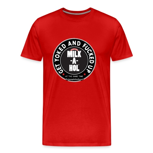 Milk-a-hol Red - Men's Premium T-Shirt