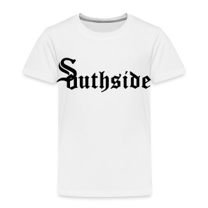 Southside - Toddler Premium T-Shirt
