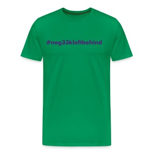No g33k Left Behind Hastag - Men's Premium T-Shirt