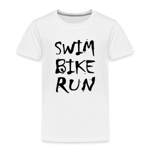 Swim Bike Run Dirty Design - Toddler Premium T-Shirt