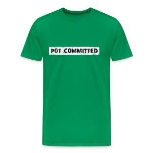 Pot Committed - Men's Premium T-Shirt
