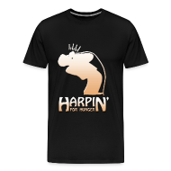 T-Shirts ~ Men's Premium T-Shirt ~ Harpin' For Hunger 3X t-shirt (black)