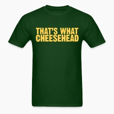 "Men's t-shirt ""That's what cheesehead"" 