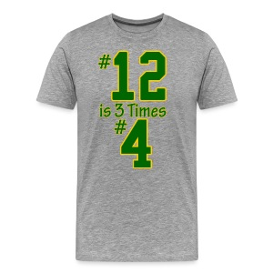 #12 is 3 times #4 - Men's Premium T-Shirt