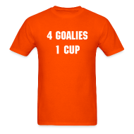 T-Shirts ~ Men's T-Shirt ~ 4 Goalies, 1 Cup