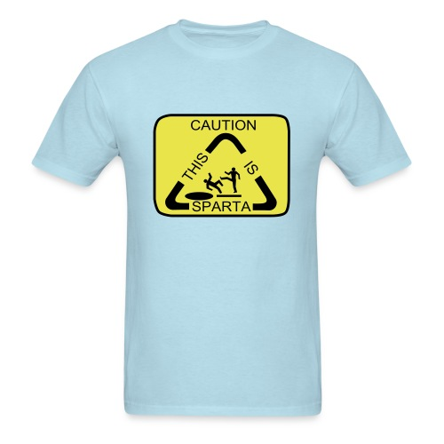 Caution this is Sparta sign - Men's T-Shirt