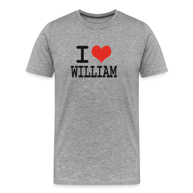 I love William T-Shirts