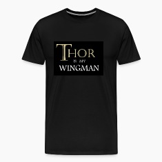 Thor Is My Wingman T-Shirt