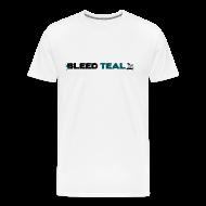 T-Shirts ~ Men's Premium T-Shirt ~ Bleed Teal Men's White T-Shirt