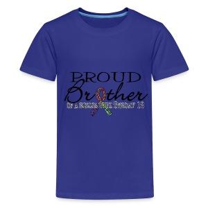 Proud T13 Brother - Kids' Premium T-Shirt