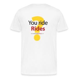 You ride Rides? - Men's Premium T-Shirt