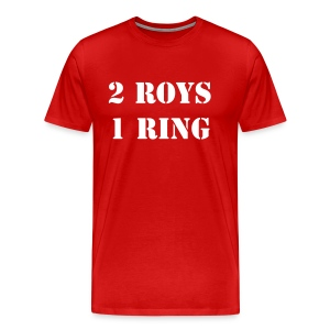 2 Roys, 1 Ring - Men's Premium T-Shirt