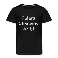 Baby & Toddler Shirts ~ Toddler Premium T-Shirt ~ Future Steinway Artist