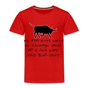 Bull Shirt - Toddler Premium T-Shirt