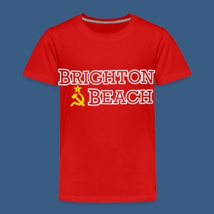 Brighton Beach Old Russia - Toddler Premium T-Shirt