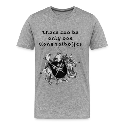 There can be only one! - Men's Premium T-Shirt