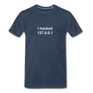 T-Shirts ~ Men's Premium T-Shirt ~ I hacked 127.0.0.1
