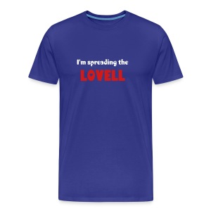 Spreading The LOVELL T-Shirt - Men's Premium T-Shirt