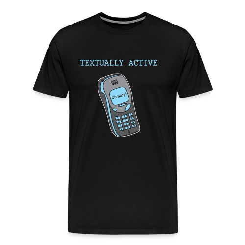Textually Active (Men) - Men's Premium T-Shirt