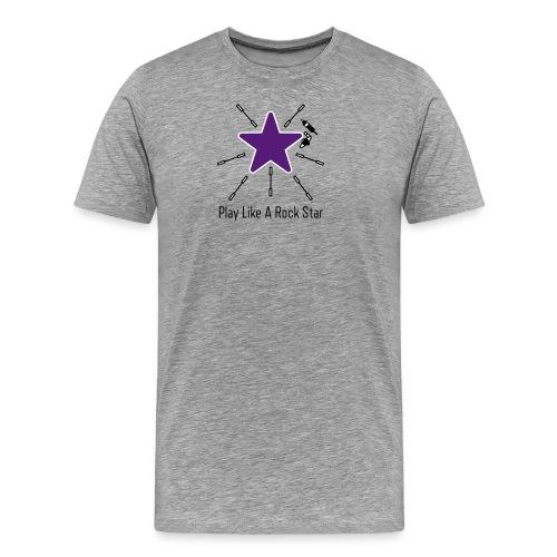 Play Like A Rock Star - Men's Premium T-Shirt